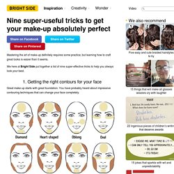 Nine super-useful tricks to get your make-up absolutely perfect