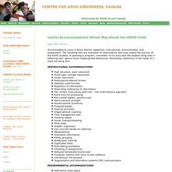 Accommodations Which May Assist the ADHD Child
