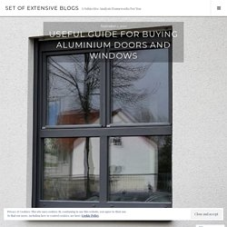 How to buy high-quality aluminium doors and windows?