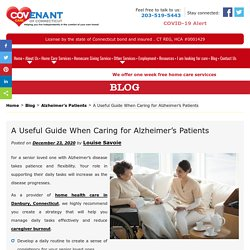 A Useful Guide When Caring for Alzheimer's Patients