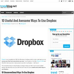 10 Useful Ways To Use Dropbox
