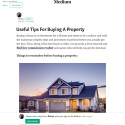 Useful Tips For Buying A Property