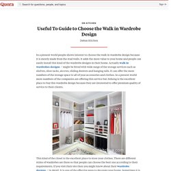 Useful To Guide to Choose the Walk in Wardrobe ... - db-kitchen - Quora