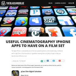 Useful Cinematography iPhone Apps to Have On a Film Set
