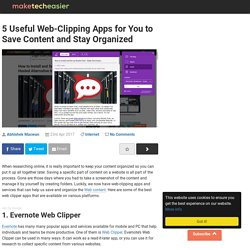 5 Useful Web Clipping Apps For You to Save Content On the Web