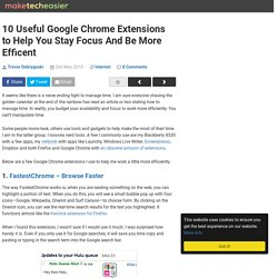 10 Useful Google Chrome Extensions to Help You Stay Focus And Be More Efficent