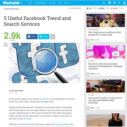 5 Useful Facebook Trend and Search Services