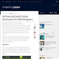 40 Free And Useful Online Generators For Web Designers