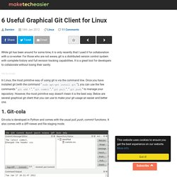 6 Useful Graphical Git Client for Linux
