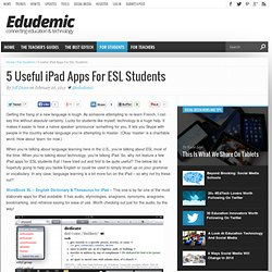 5 Useful iPad Apps For ESL Students