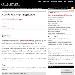 A Useful JavaScript Image Loader | Code Central