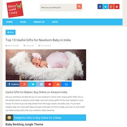 Top 10 Useful Gifts for Newborn Baby in India