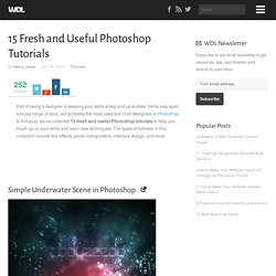15 Fresh and Useful Photoshop Tutorials | Tutorials