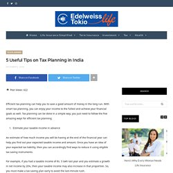5 Useful Tips on Tax Planning in India
