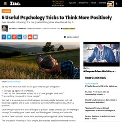 6 Useful Psychology Tricks to Think More Positively