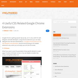 4 Useful CSS Related Google Chrome Extensions