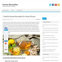 7 Useful Home Remedies for Strep Throat - Home Remedies