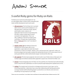 5 useful Ruby gems for Ruby on Rails