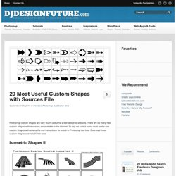 20 Most Useful Custom Shapes with Sources File | Djdesignfuture - StumbleUpon