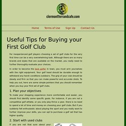 Useful Tips for Buying your First Golf Club