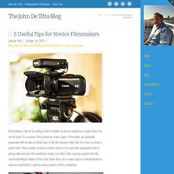 5 Useful Tips for Novice Filmmakers