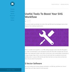 Useful Tools To Boost Your SVG Workflow