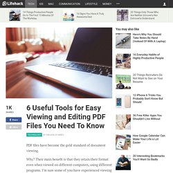 6 Useful Tools for Easy Viewing and Editing PDF Files You Need To Know