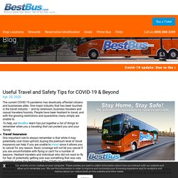 Useful Travel and Safety Tips for COVID-19 & Beyond