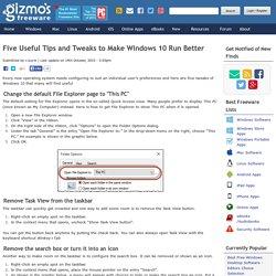 Five Useful Tips and Tweaks to Make Windows 10 Run Better