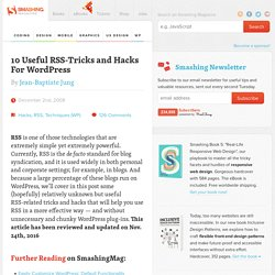 10 Useful RSS-Tricks and Hacks For WordPress | Developer's