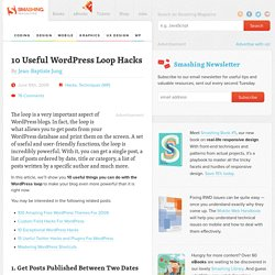 10 Useful WordPress Loop Hacks