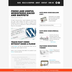 Fresh and useful WordPress hacks and snippets