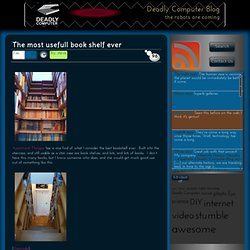 Deadly Computer Blog » The most usefull book shelf ever