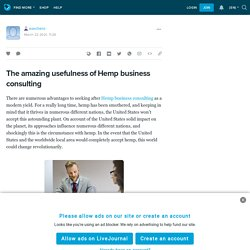 The amazing usefulness of Hemp business consulting: exechero — LiveJournal