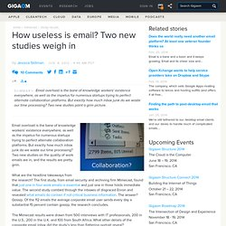 How useless is email? Two new studies weigh in — Online Collaboration