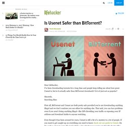 Is Usenet Safer than BitTorrent?