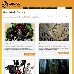 User-Made Games Archive - Choice of Games