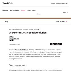 User stories: A tale of epic confusion