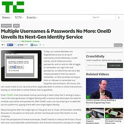 Multiple Usernames & Passwords No More: OneID Unveils Its Next-Gen Identity Service
