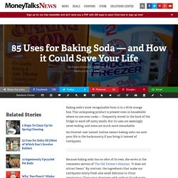 85 Uses for Baking Soda — and How it Could Save Your Life