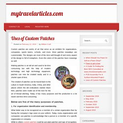 Uses of Custom Patches