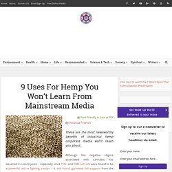 9 Uses For Hemp You Won't Learn From Mainstream Media