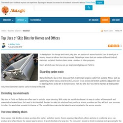 Top Uses of Skip Bins for Homes and Offices