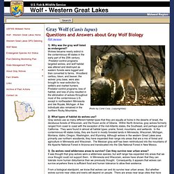 USFWS: Q and A's about Gray Wolf Biology