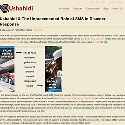 Unprecedented Role SMS in Disaster Response –