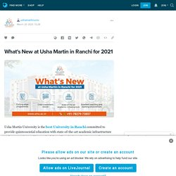 What's New at Usha Martin in Ranchi for 2021
