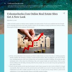 Ushomechecks.Com Online Real Estate Sites Get A New Look