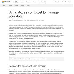 Using Access or Excel to manage your data - Office Support