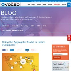 Using the Aggregator Model in India's eCommerce