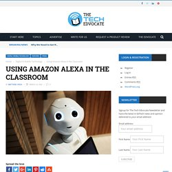 Using Amazon Alexa in the Classroom